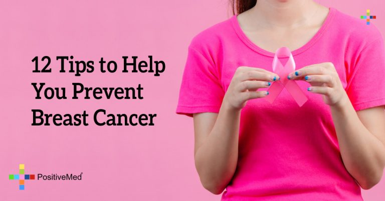 12 Tips to Help You Prevent Breast Cancer