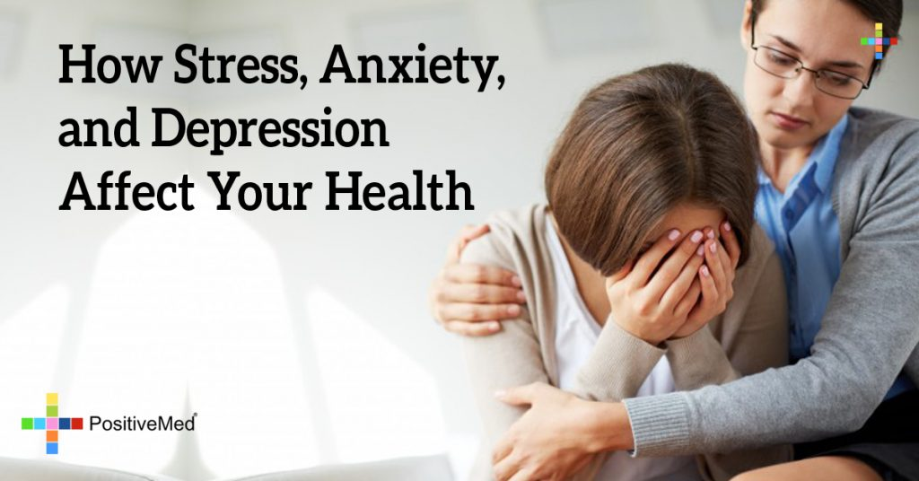 How Stress, Anxiety, and Depression Affect Your Health