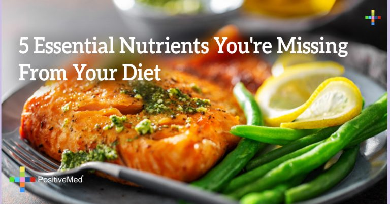 5 Essential Nutrients You're Missing From Your Diet