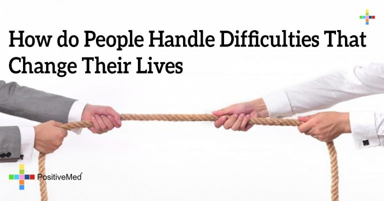 How do People Handle Difficulties that Change Their Lives