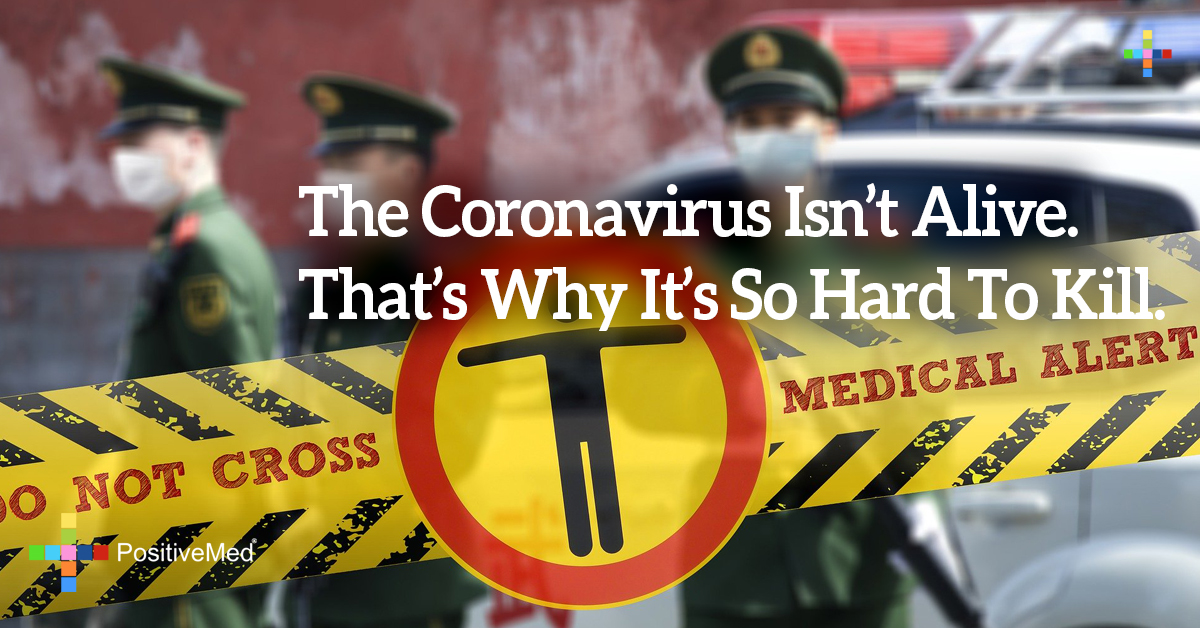The Coronavirus Isn't Alive. That's Why It's So Hard to Kill