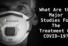 What Are the Major Studies For The Treatment Of COVID-19?