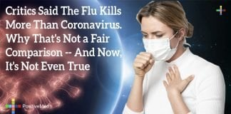 Critics Said the Flu Kills More Than Coronavirus. Why That's Not a Fair Comparison -- And Now, It's Not Even True