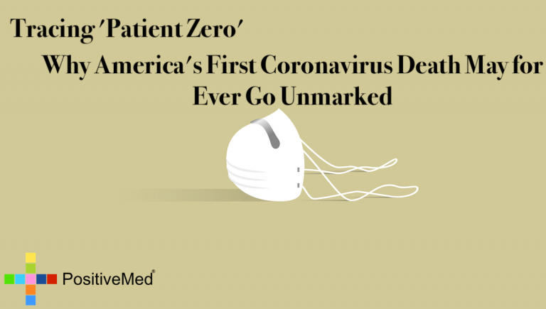 Tracing 'Patient Zero': Why America's First Coronavirus Death May for Ever Go Unmarked