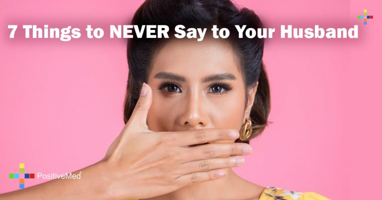 7 Things to NEVER Say to Your Husband