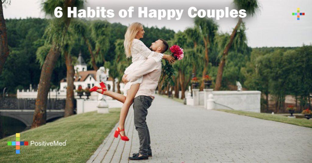 6 Habits of Happy Couples