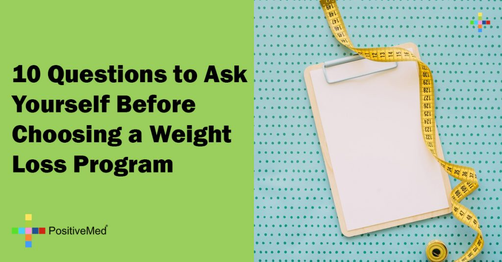 10 Questions to Ask Yourself Before Choosing a Weight Loss Program