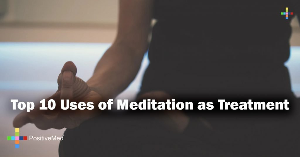 Top 10 Uses of Meditation as Treatment