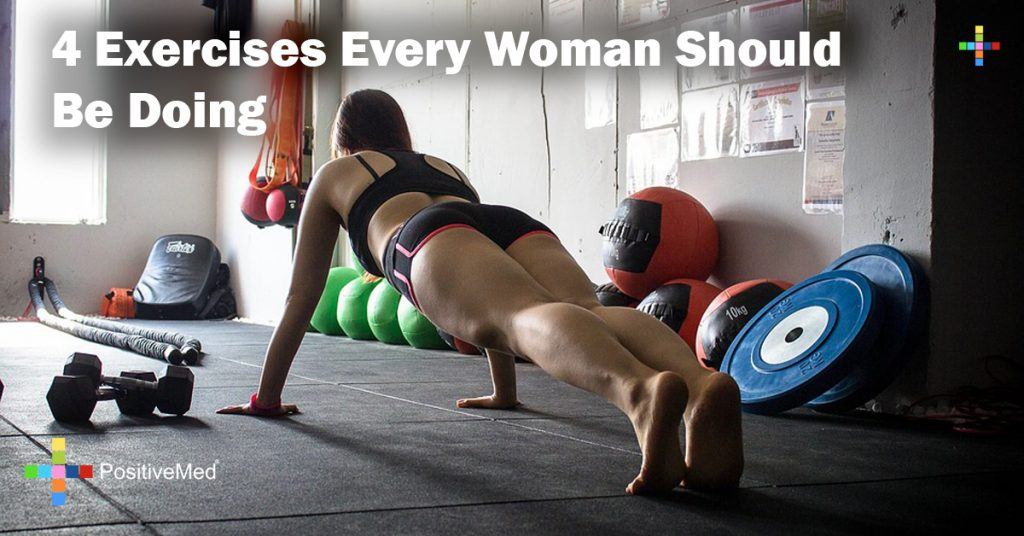 4 Exercises Every Woman Should Be Doing