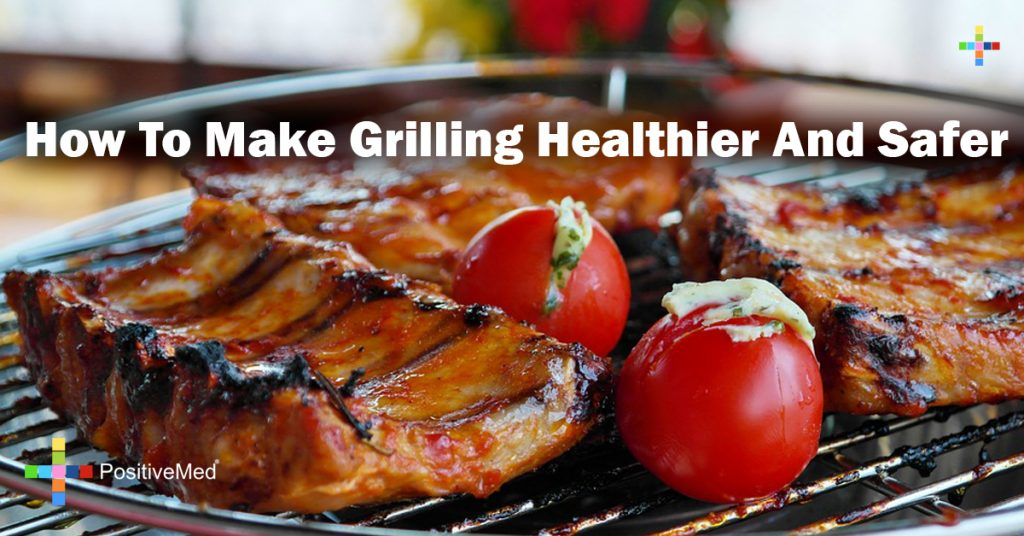How To Make Grilling Healthier And Safer