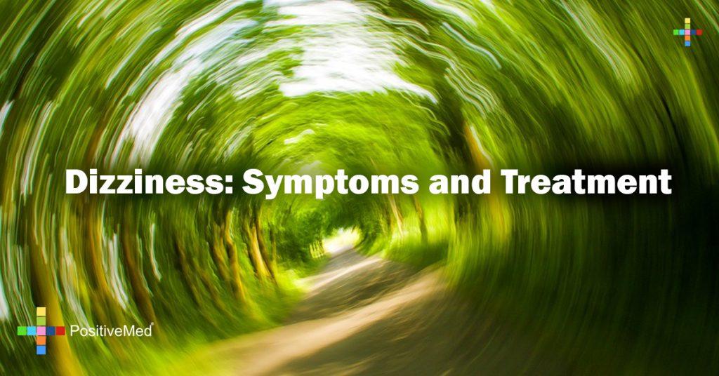 Dizziness: Symptoms and Treatment
