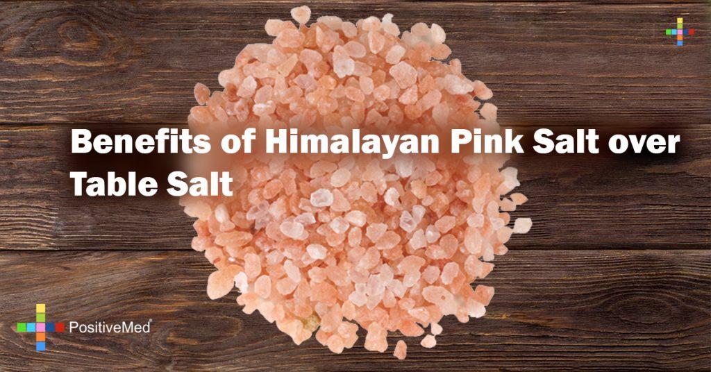 Benefits of Himalayan Pink Salt over Table Salt