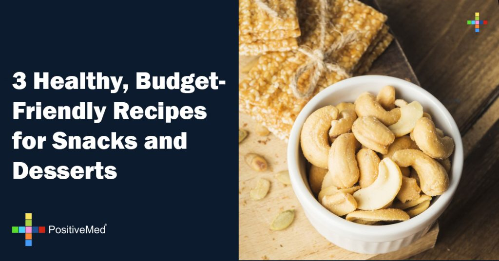 3 Healthy, Budget-Friendly Recipes for Snacks and Desserts