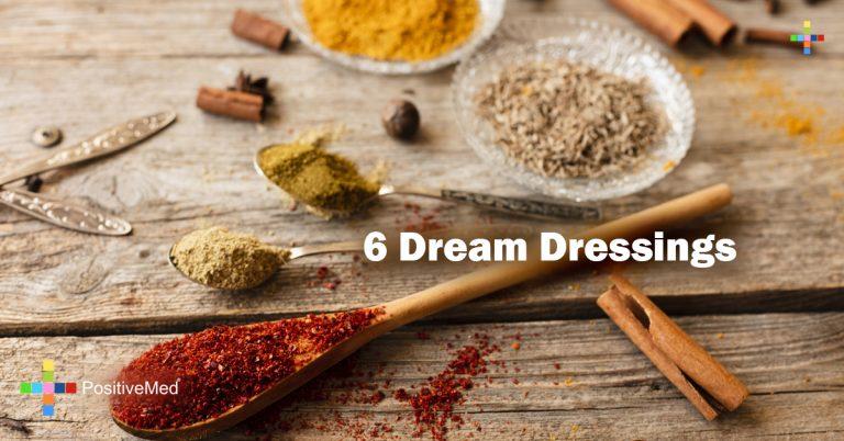6 Dream Dressings