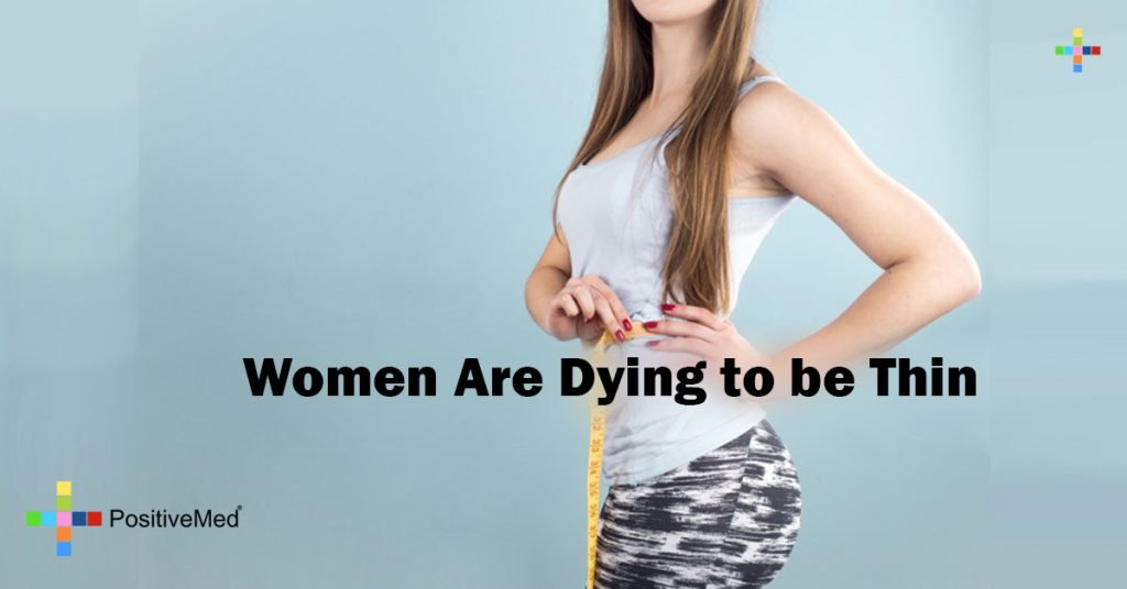 Women Are Dying to be Thin