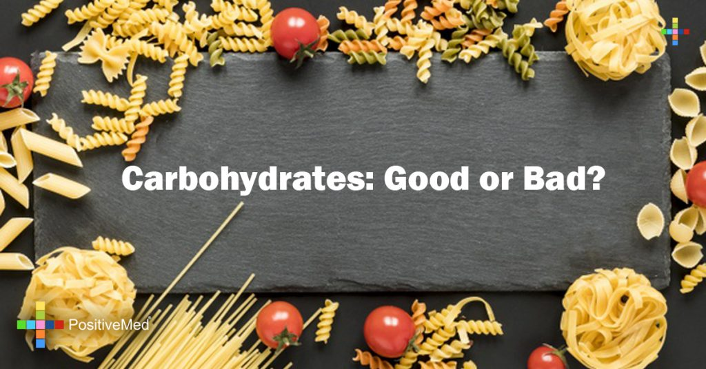 Carbohydrates: Good or Bad?