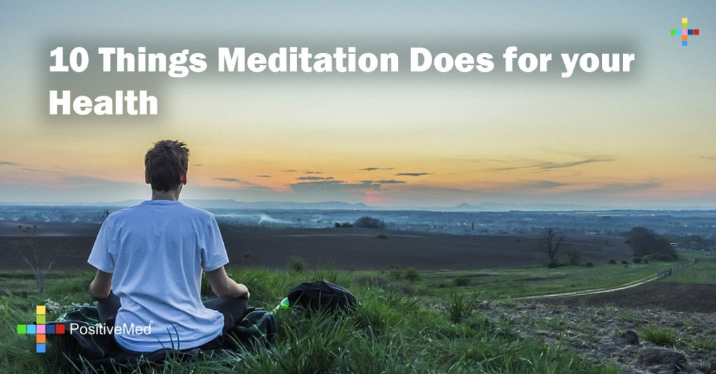 10 Things Meditation Does for your Health