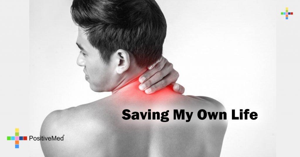 Saving My Own Life