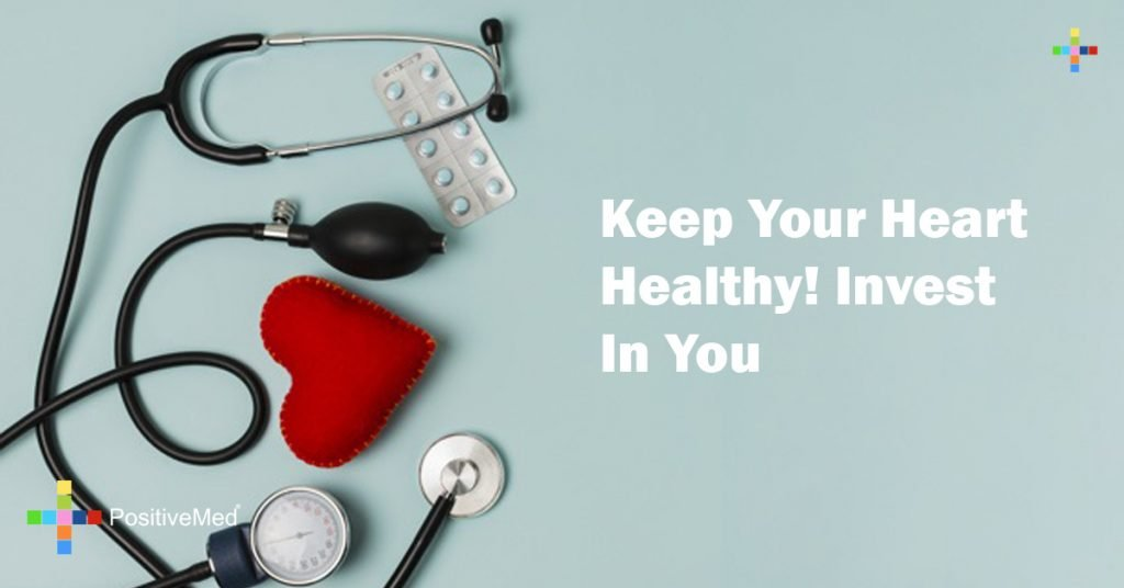 Keep Your Heart Healthy! Invest In You