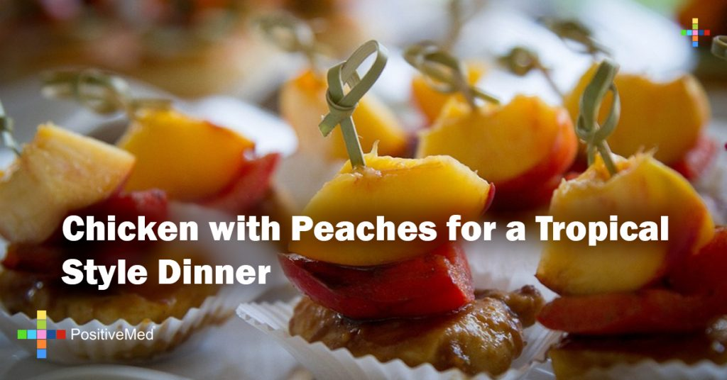 Chicken with Peaches for a Tropical Style Dinner