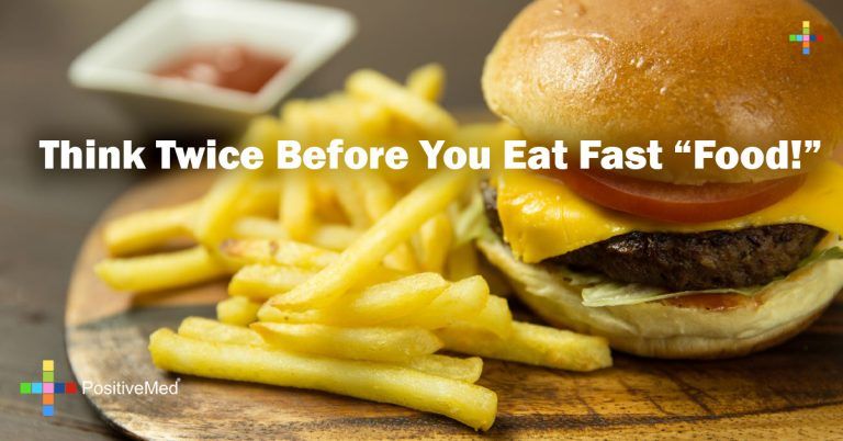 """Think Twice Before You Eat Fast """"Food!"""""""