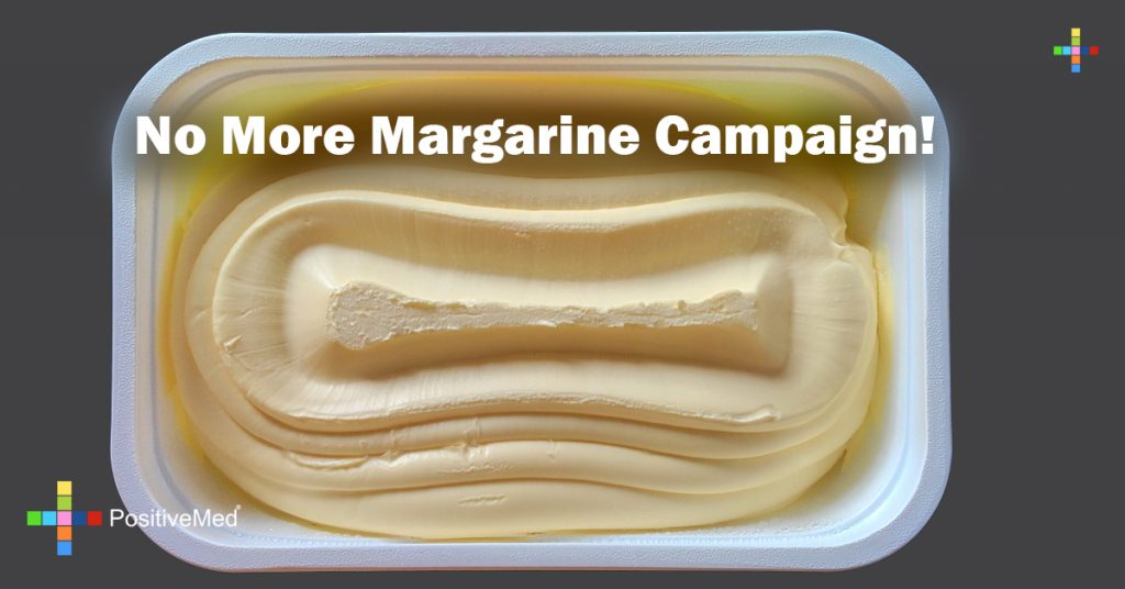 No More Margarine Campaign!