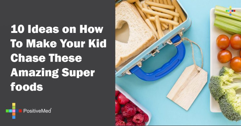 10 Ideas on How To Make Your Kid Chase These Amazing Super foods