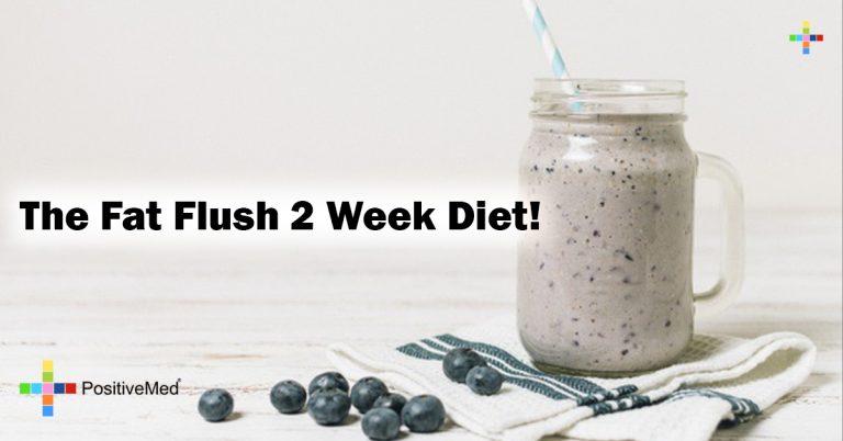 The Fat Flush 2 Week Diet!