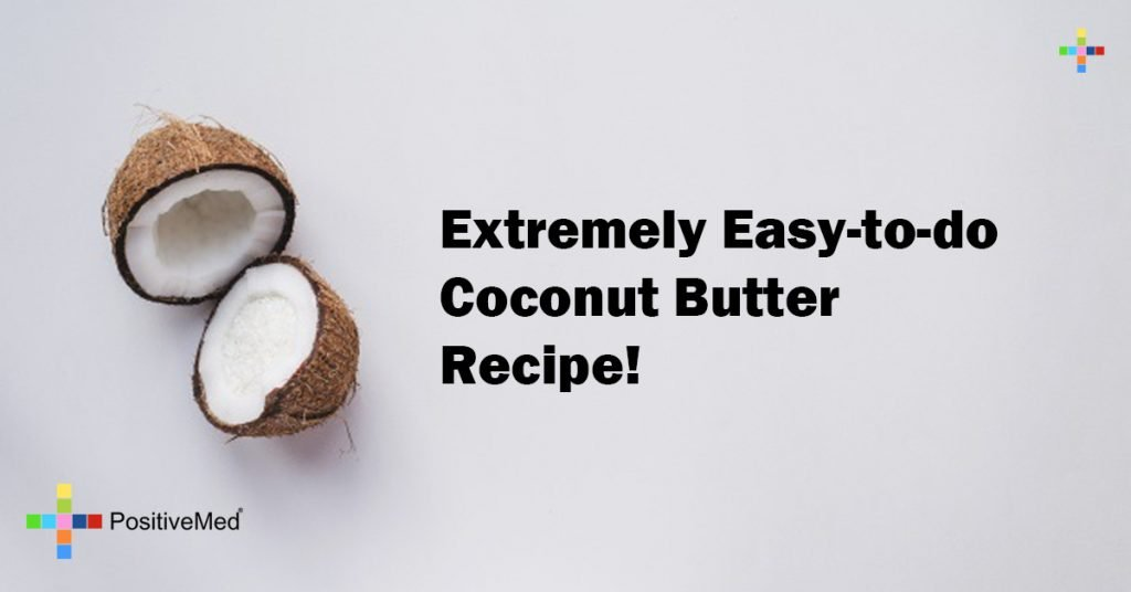 Extremely Easy-to-do Coconut Butter Recipe!