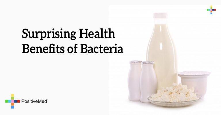 Surprising Health Benefits of Bacteria