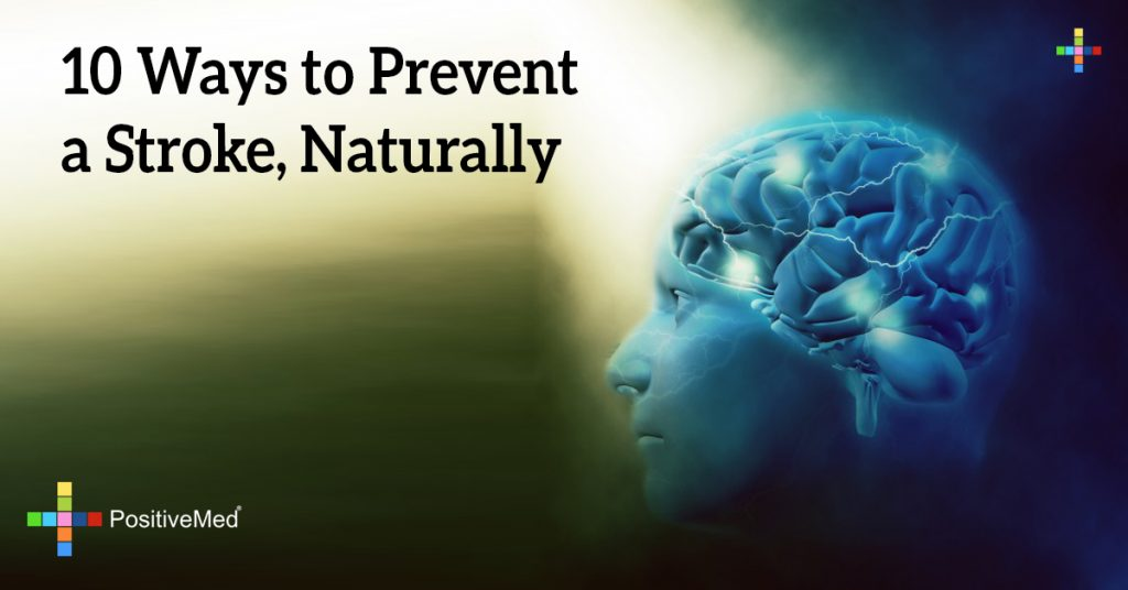 10 Ways to Prevent a Stroke, Naturally