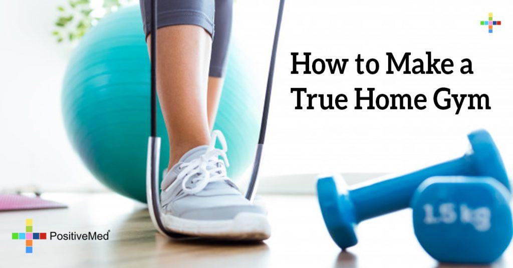 How to Make a True Home Gym
