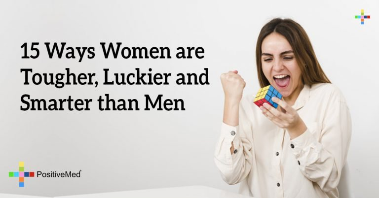 15 Ways Women are Tougher, Luckier and Smarter than Men
