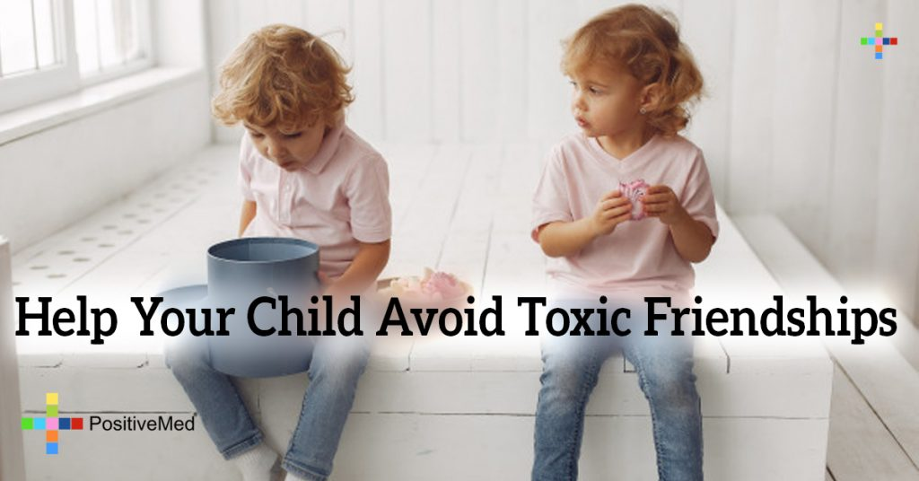 Help your Child Avoid Toxic Friendships