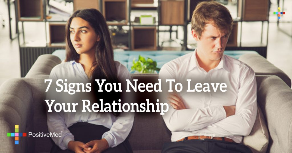 7 Signs You Need To Leave Your Relationship