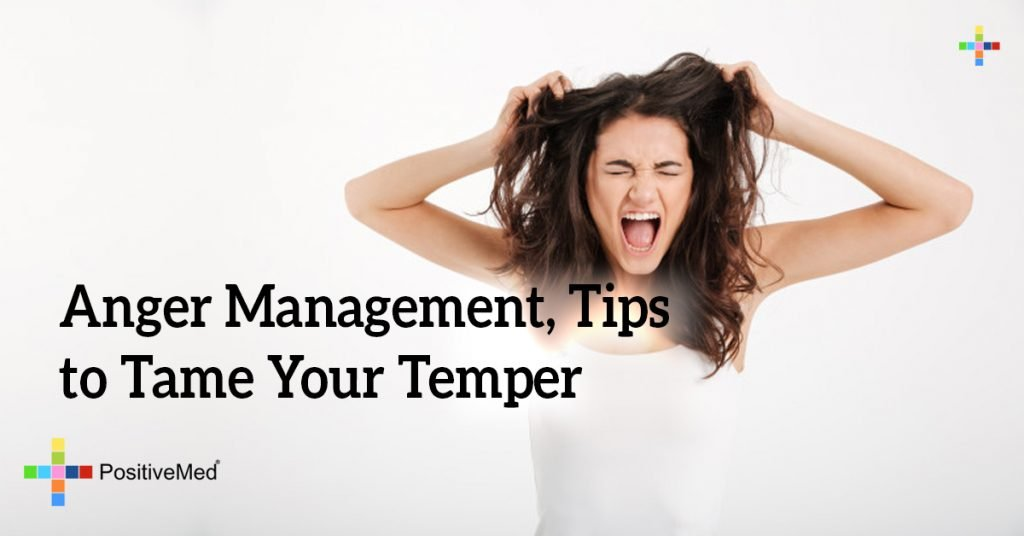 Anger Management, Tips to Tame Your Temper