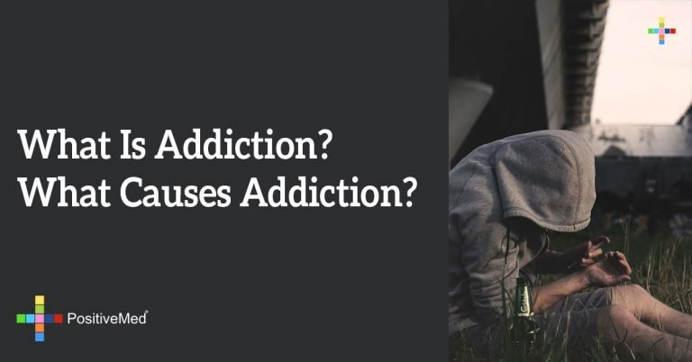 What Is Addiction? What Causes Addiction?