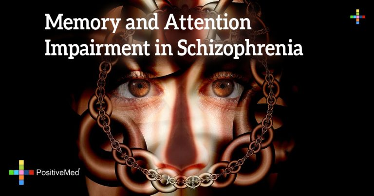Memory and Attention Impairment in Schizophrenia