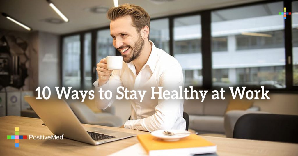 10 Ways to Stay Healthy at Work