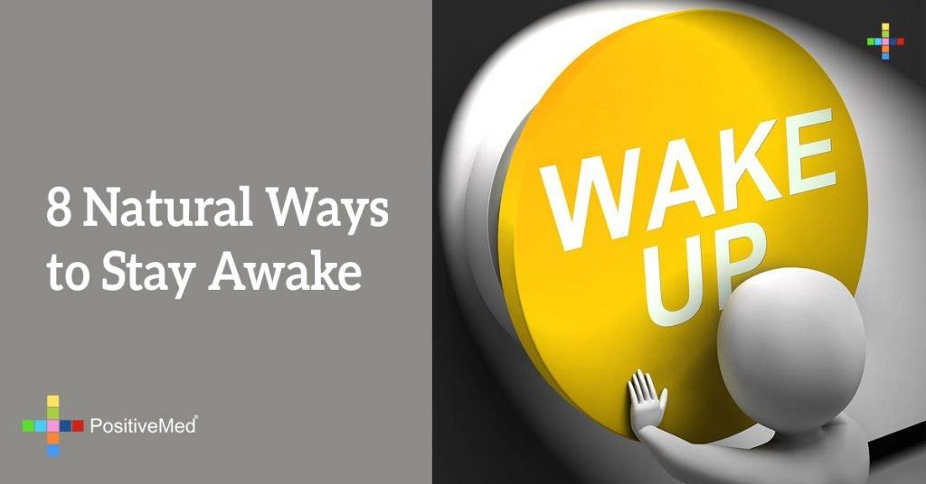 8 Natural Ways to Stay Awake