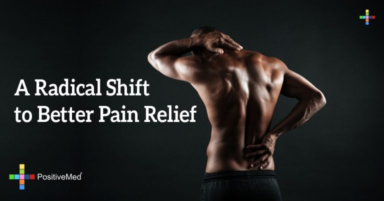 A Radical Shift to Better Pain Relief