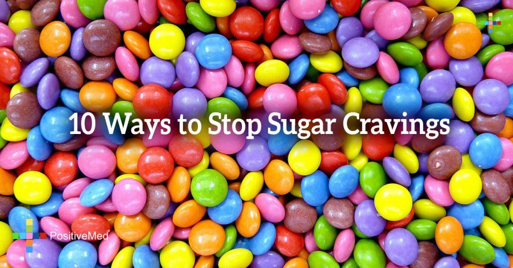 10 Ways to Stop Sugar Cravings