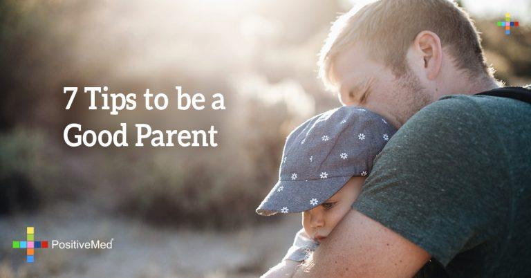 7 Tips to be a Good Parent