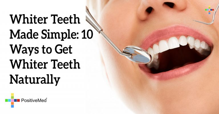 Whiter Teeth Made Simple: 10 Ways to Get Whiter Teeth Naturally
