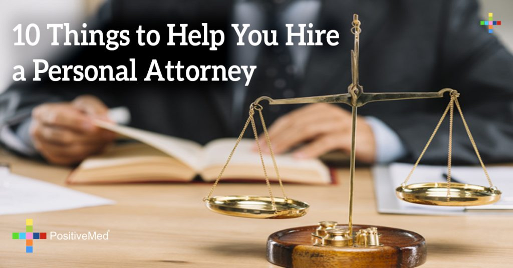 10 Things to Help You Hire a Personal Attorney