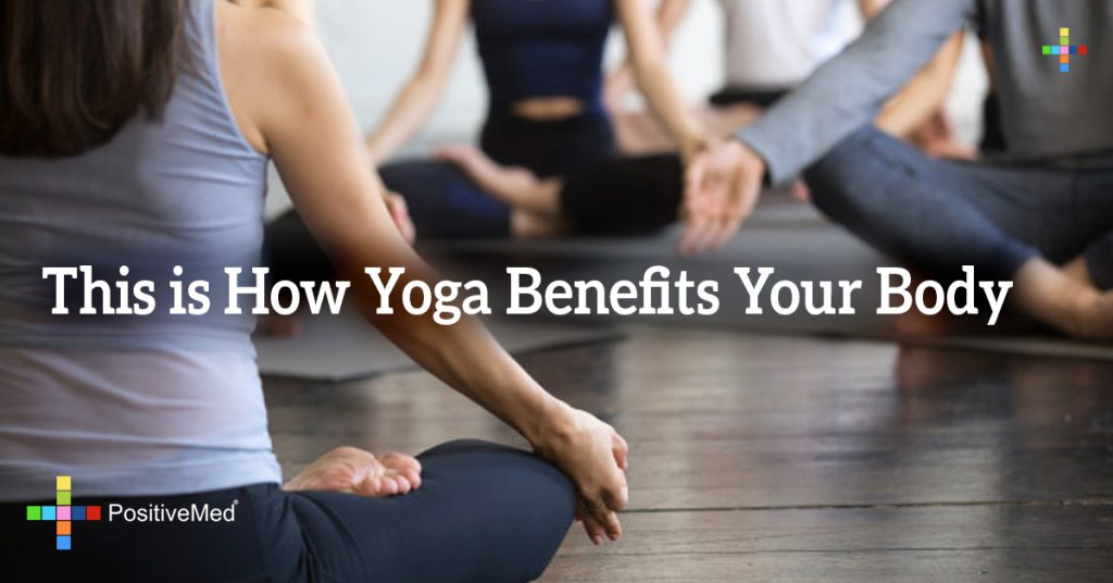 This is How Yoga Benefits Your Body