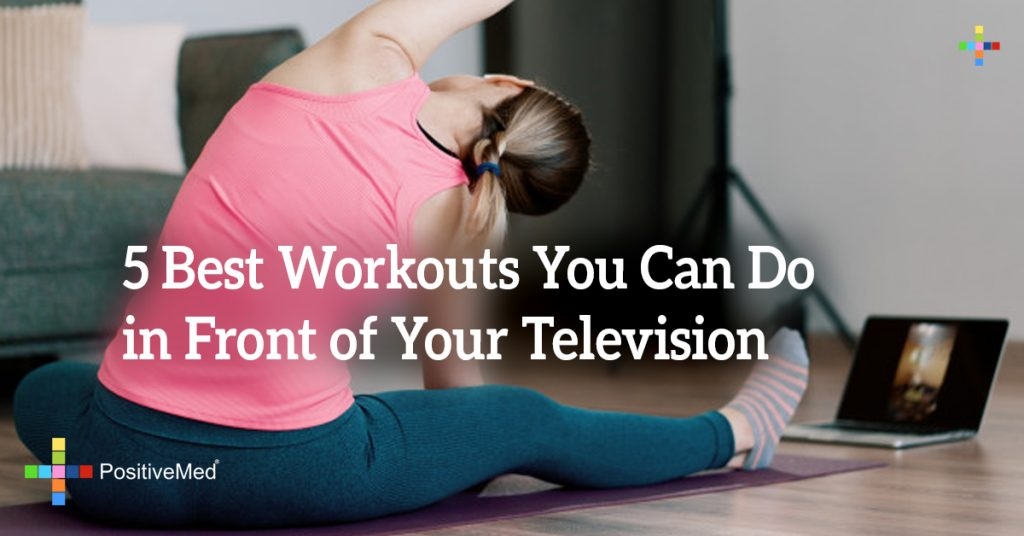5 Best Workouts You Can Do in Front of Your Television