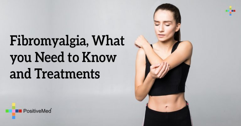 Fibromyalgia, What you Need to Know and Treatments