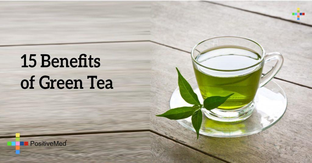 15 Benefits of Green Tea
