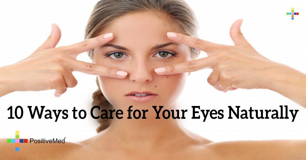10 Ways to Care for Your Eyes Naturally